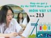 Đáp án đề thi môn Vật lý mã đề 213 thi tốt nghiệp THPT Quốc gia năm 2021
