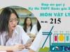 Đáp án đề thi môn Vật lý mã đề 215 tốt nghiệp THPT Quốc gia năm 2021