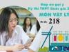 Đáp án đề thi môn Vật lý mã đề 218 tốt nghiệp THPT Quốc gia năm 2021