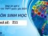 Đáp án đề thi môn Sinh học THPT Quốc Gia 2021 mã đề 211