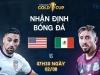 Nhận định Mỹ vs Mexico, 07h30 ngày 02/08: Trả đủ món nợ, bảo vệ ngôi vương