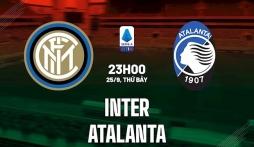 Nhận định Inter Milan vs Atalanta (23h00, 25/09) vòng 6 Serie A: Đòi lại ngôi đầu