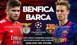 Link xem trực tiếp bóng đá Benfica vs Barcelona (2h00, 30/9) Lượt 2 vòng bảng Champions League