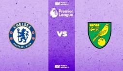 Nhận định Chelsea vs Norwich (18h30, 23/10) vòng 9 Premier League: Đỉnh cao và vực sâu