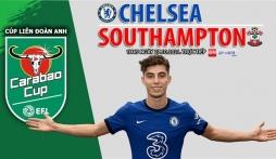 Nhận định Chelsea vs Southampton (1h45, 27/10) Cúp Liên đoàn Anh: Thể hiện sức mạnh