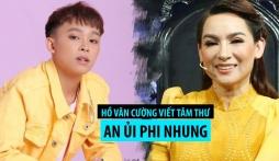 Tâm thư Hồ Văn Cường gửi Phi Nhung hot trở lại