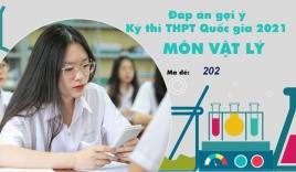 Đáp án đề thi môn Vật lý mã đề 202 tốt nghiệp THPT Quốc gia năm 2021