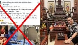 Nghệ sĩ Xuân Hinh tiết lộ tình trạng sức khỏe hiện tại hậu bị 'rủa' qua đời