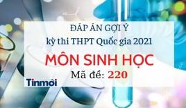 Đáp án đề thi môn Sinh Học THPT Quốc Gia 2021 mã đề 220: Cập nhật đầy đủ, chính xác nhất