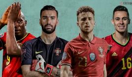 Nhận định Bỉ vs Bồ Đào Nha, 02h00 ngày 28/06: Quỷ Đỏ phế truất cựu vương?