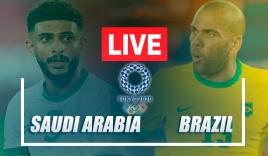 Trực tiếp U23 Saudi Arabia vs U23 Brazil, cập nhật link xem trực tiếp U23 Saudi Arabia vs U23 Brazil, 15h00 ngày 28/07