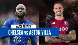 Nhận định Chelsea vs Aston Villa, 23h30 ngày 11/09: Vòng 4 Ngoại hạng Anh