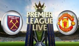 Nhận định West Ham vs Man Utd (20h, 19/09), vòng 5 Premier League: Bài test cho Ronaldo