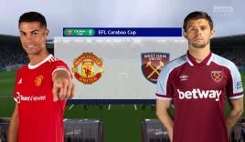 Nhận định Man Utd vs West Ham (01h45, 23/09) vòng 3 Cúp Liên đoàn Anh: Chờ Sancho, Lingard bùng nổ