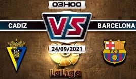 Nhận định Cadiz vs Barcelona (3h00, 24/09) vòng 6 La Liga: 'Báo động đỏ' cho Koeman