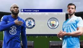 Nhận định Chelsea vs Man City (18h30, 25/09), vòng 6 Premier League: 'Tử địa' Stamford Bridge