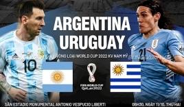 Nhận định Argentina vs Uruguay (6h30, 11/10) vòng loại World Cup: Trông cậy vào Messi