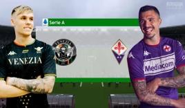Nhận định Venezia vs Fiorentina (1h45, 19/10) vòng 8 Serie A: Trông chờ 'sát thủ' trẻ