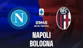 Nhận định Napoli vs Bologna (1h45, 29/10) vòng 10 Serie A: Đòi lại ngôi đầu