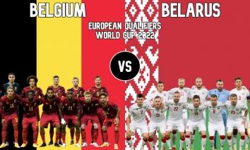 Trực tiếp Belarus vs Bỉ, link xem trực tiếp Belarus vs Bỉ: 02h45 ngày 09/09