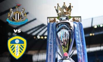 Nhận định Newcastle vs Leeds, 02h00 ngày 18/09: Vòng 4 Ngoại hạng Anh