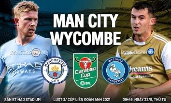 Nhận định Man City vs Wycombe (01h45, 22/09), vòng 3 Cúp Liên đoàn Anh: Đánh nhanh thắng nhanh