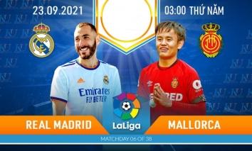 Nhận định Real Madrid vs Mallorca (3h, 23/09) vòng 6 La Liga: Khó cản song sát Benzema - Vinicius