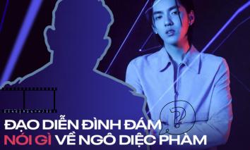 Đạo diễn Việt 'bóc' con người thật của Ngô Diệc Phàm, mới câu đầu netizen đã 'chán chả buồn nghe'