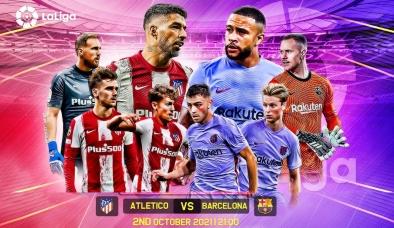 Nhận định Atletico vs Barcelona (2h00, 03/10) vòng 7 La Liga: 'Cửa tử' ở Madrid