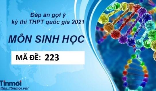 Đáp án đề thi môn Sinh học THPT Quốc Gia 2021 mã đề 223