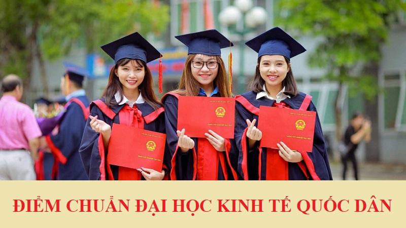 Điểm chuẩn Trường Đại học Kinh tế Quốc dân năm 2021 1