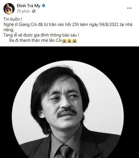 Nghệ sĩ Trà My đau xót báo tin buồn; Tự Long, Thảo Vân và loạt sao Việt nghẹn ngào nói lời tiễn biệt NS Giang Còi 1