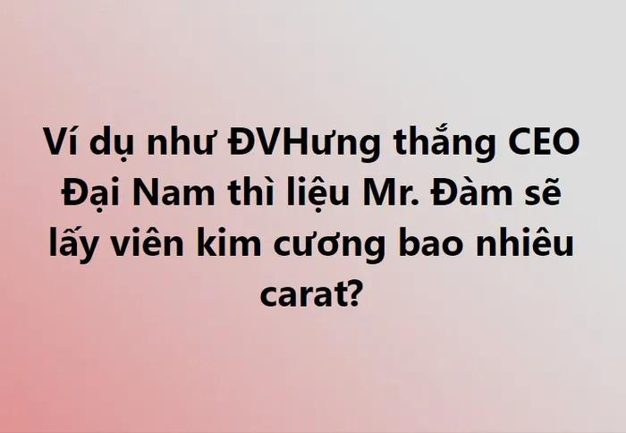 Bà Phương Hằng sẽ phải 'dâng' viên kim cương size 'hột mít' nào cho Đàm Vĩnh Hưng? 2