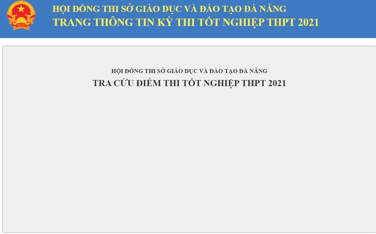 Tra cứu điểm thi THPT 2021 Đà Nẵng, cập nhật điểm thi THPT 2021 Đà Nẵng nhanh nhất 2