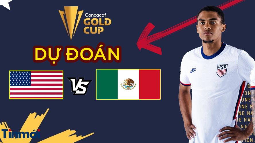 Dự đoán kết quả Mỹ vs Mexico, 07h30 ngày 02/08: Chung kết Cúp vàng CONCACAF  1