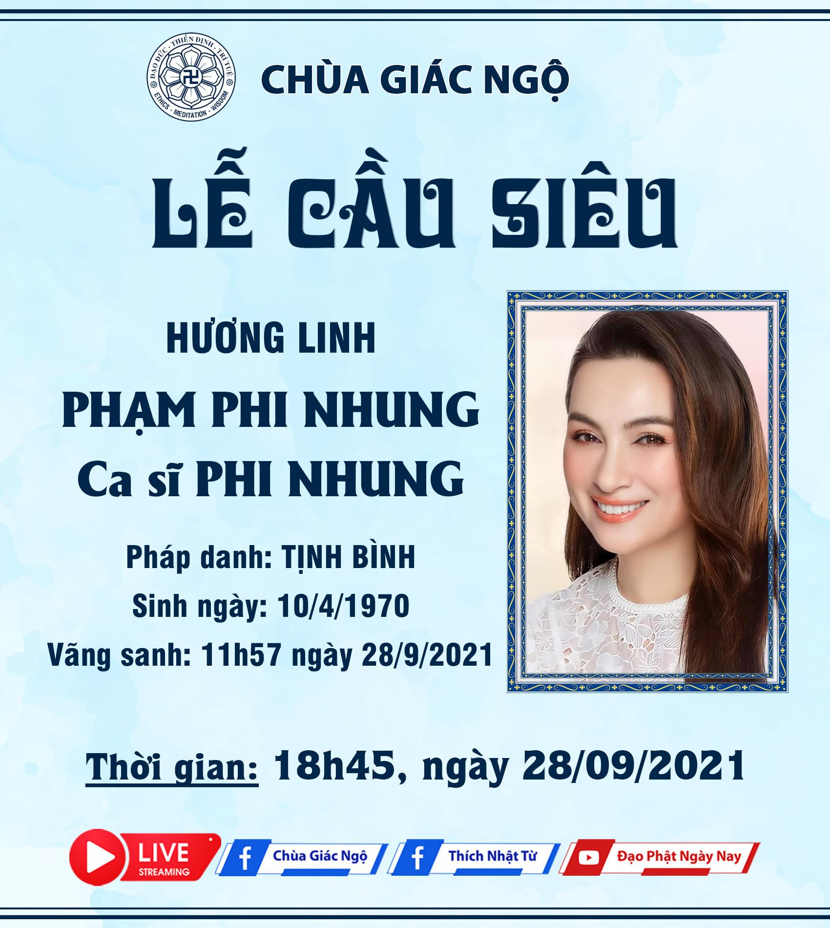 CHÍNH THỨC: Thông tin Lễ tưởng niệm và cầu siêu cho cố ca sĩ Phi Nhung 3